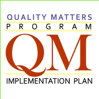 Quality Matters Program - QM Implementation Plan