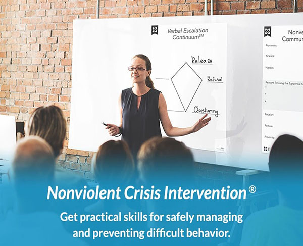 Nonviolent Crisis Intervention - Get practical skills for safely managing and preventing difficult behavior